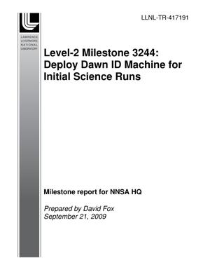 Primary view of object titled 'Level-2 Milestone 3244: Deploy Dawn ID Machine for Initial Science Runs'.