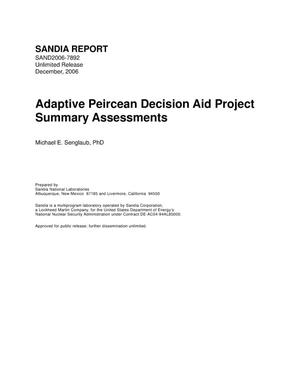 Primary view of object titled 'Adaptive Peircean decision aid project summary assessments.'.