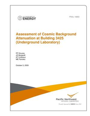 Primary view of object titled 'Assessment of Cosmic Background Attenuation at Building 3425 (Underground Laboratory)'.