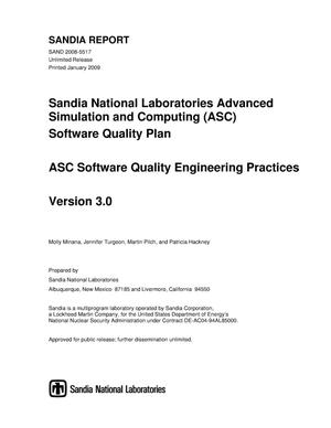 Primary view of object titled 'Sandia National Laboratories Advanced Simulation and Computing (ASC) software quality plan : ASC software quality engineering practices Version 3.0.'.