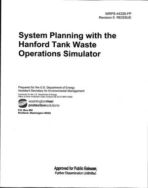 Primary view of object titled 'SYSTEM PLANNING WITH THE HANFORD WASTE OPERATIONS SIMULATOR'.
