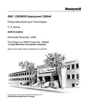 Primary view of object titled 'DNC / CRONOS Deployment 703040'.
