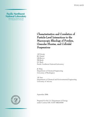 Primary view of object titled 'Characterization and Correlation of Particle-Level Interactions to the Macroscopic Rheology of Powders, Granular Slurries, and Colloidal Suspensions'.