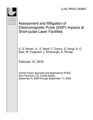 Primary view of object titled 'Assessment and Mitigation of Electromagnetic Pulse (EMP) Impacts at Short-pulse Laser Facilities'.