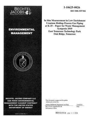 Primary view of object titled 'In-Situ Measurements of Low Enrichment Uranium Holdup Process Gas Piping at K-25 - Paper for Waste Management Symposia 2010 East Tennessee Technology Park Oak Ridge, Tennessee'.