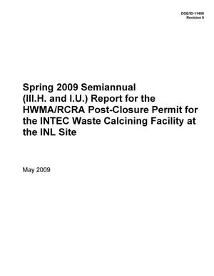 Primary view of object titled 'Spring 2009 Semiannual (III.H. and I.U.) Report for the HWMA/RCRA Post-Closure Permit for the INTEC Waste Calcining Facility at the INL Site'.