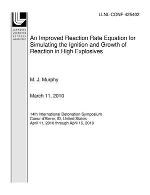 Primary view of object titled 'An Improved Reaction Rate Equation for Simulating the Ignition and Growth of Reaction in High Explosives'.