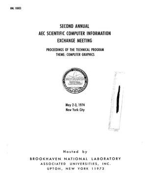 Primary view of object titled 'Second Annual AEC Scientific Computer Information Exhange Meeting. Proceedings of the technical program theme: computer graphics'.