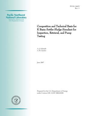 Primary view of object titled 'Composition and Technical Basis for K Basin Settler Sludge Simulant for Inspection, Retrieval, and Pump Testing'.