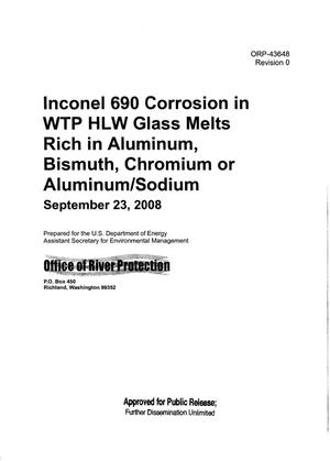 Primary view of object titled 'INCONEL 690 CORROSION IN WTP (WASTE TREATMENT PLANT) HLW (HIGH LEVEL WASTE) GLASS MELTS RICH IN ALUMINUM & BISMUTH & CHROMIUM OR ALUMINUM/SODIUM'.