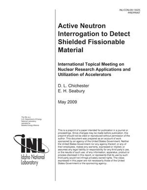 Primary view of object titled 'Active Neutron Interrogation to Detect Shielded Fissionable Material'.