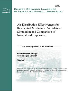 Primary view of object titled 'Air Distribution Effectiveness for Residential Mechanical Ventilation: Simulation and Comparison of Normalized Exposures'.