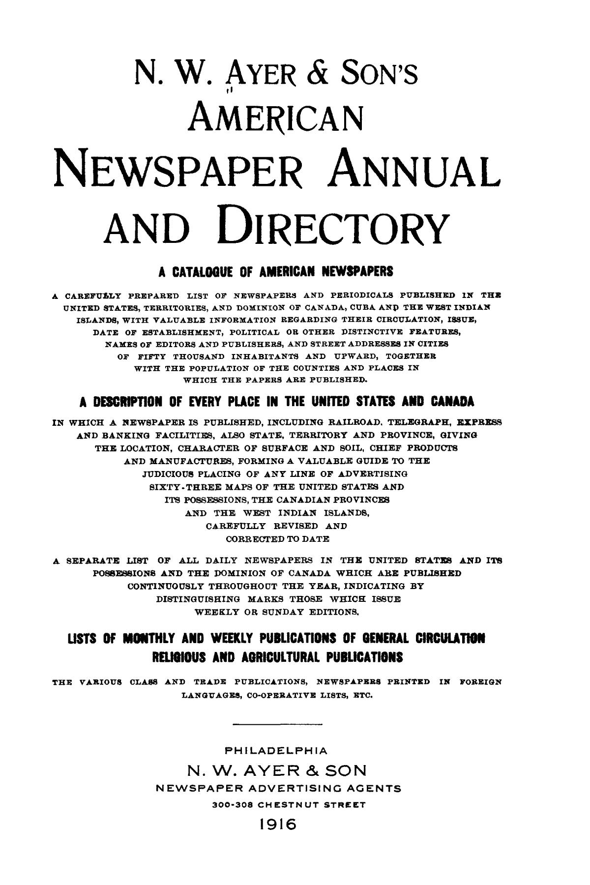 N. W. Ayer & Son's American Newspaper Annual and Directory: A Catalogue of American Newspapers, 1916, Volume 1                                                                                                      Title Page