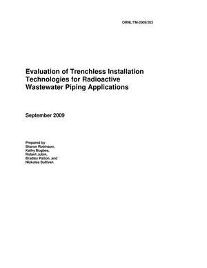 Primary view of object titled 'Evaluation of Trenchless Installation Technology for Radioactive Wastewater Piping Applications'.