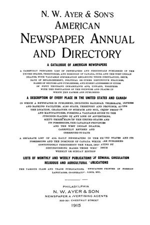 Primary view of object titled 'N. W. Ayer & Son's American Newspaper Annual and Directory: A Catalogue of American Newspapers, 1915, Volume 2'.