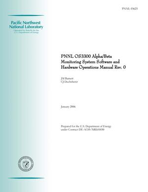 Primary view of object titled 'PNNL OS3300 Alpha/Beta Monitoring System Software and Hardware Operations Manual, Revision 0'.
