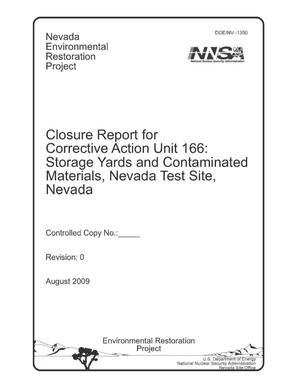 Primary view of object titled 'Closure Report for Corrective Action Unit 166: Storage Yards and Contaminated Materials, Nevada Test Site, Nevada'.
