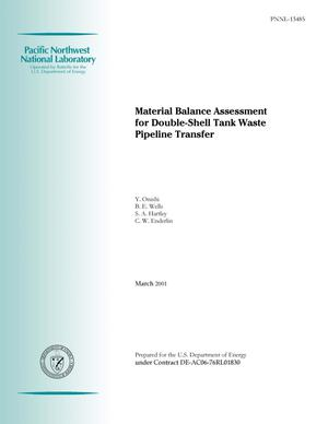 Primary view of object titled 'Material Balance Assessment for Double-Shell Tank Waste Pipeline Transfer'.