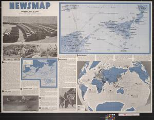 Primary view of object titled 'Newsmap. Monday, May 24, 1943 : week of May 13 to May 20, 193rd week of the war, 75th week of U.S. participation'.