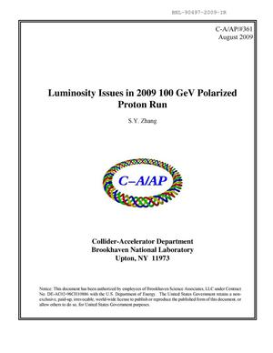 Primary view of object titled 'Luminosity issues in 2009 100 GeV polarized proton run'.