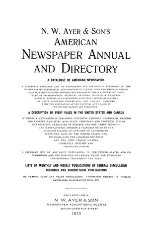 N. W. Ayer & Son's American Newspaper Annual and Directory: A Catalogue of American Newspapers, 1913, Volume 2