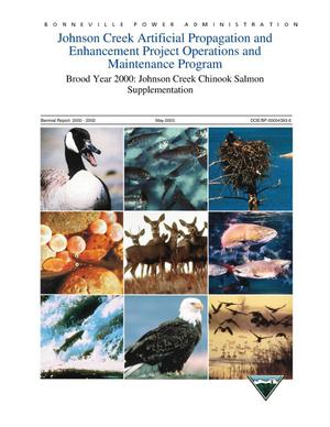 Primary view of object titled 'Johnson Creek Artificial Propagation and Enhancement Project Operations and Maintenance Program; Brood Year 2000: Johnson Creek Chinook Salmon Supplementation, Biennial Report 2000-2002.'.