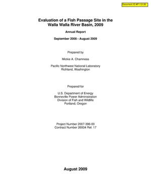 Primary view of object titled 'Evaluation of a Fish Passage Site in the Walla Walla River Basin, 2009 Annual Report : September 2008 - August 2009.'.