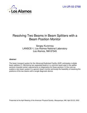 Primary view of object titled 'Resolving two beams in beam splitters with a beam position monitor'.