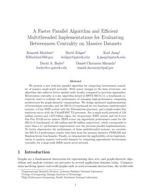 Primary view of object titled 'A Faster Parallel Algorithm and Efficient Multithreaded Implementations for Evaluating Betweenness Centrality on Massive Datasets'.