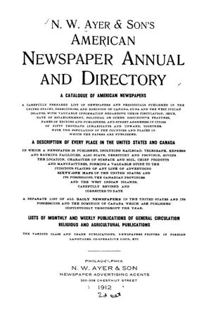 Primary view of object titled 'N. W. Ayer & Son's American Newspaper Annual and Directory: A Catalogue of American Newspapers, 1912, Volume 2'.