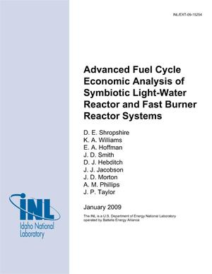 Primary view of object titled 'Advanced Fuel Cycle Economic Analysis of Symbiotic Light-Water Reactor and Fast Burner Reactor Systems'.