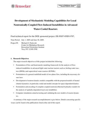 Primary view of object titled 'Development of Mechanistic Modeling Capabilities for Local Neutronically-Coupled Flow-Induced Instabilities in Advanced Water-Cooled Reactors'.