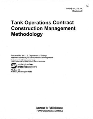 Primary view of object titled 'TANK OPERATIONS CONTRACT CONSTRUCTION MANAGEMENT METHODOLOGY'.