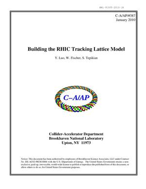 Primary view of object titled 'Building the RHIC tracking lattice model'.