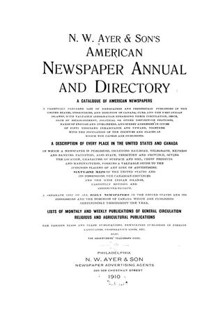 N. W. Ayer & Son's American Newspaper Annual and Directory: A Catalogue of American Newspapers, 1910, Volume 2