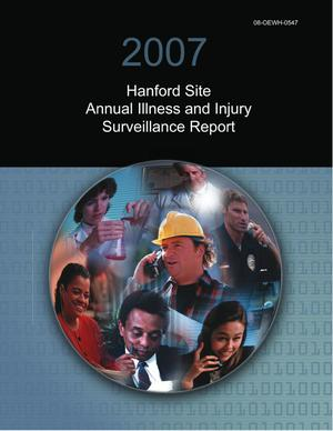 Primary view of object titled '2007 Hanford Site Annual Illness and Injury Surveillance Report'.
