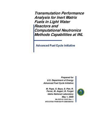 Primary view of object titled 'Transmutation Performance Analysis for Inert Matrix Fuels in Light Water Reactors and Computational Neutronics Methods Capabilities at INL'.