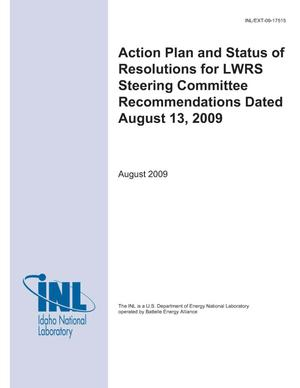 Primary view of object titled 'Action Plan and Status of Resolutions for LWRS Steering Committee Recommendations Dated August 13, 2009'.