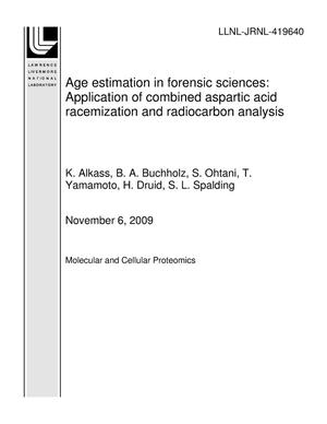 Primary view of object titled 'Age estimation in forensic sciences: Application of combined aspartic acid racemization and radiocarbon analysis'.