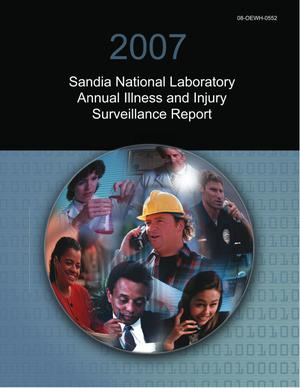Primary view of object titled '2007 Sandia National Laboratory Annual Illness and Injury Surveillance Report'.
