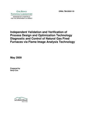 Primary view of object titled 'Independent Validation and Verification of Process Design and Optimization Technology Diagnostic and Control of Natural Gas Fired Furnaces via Flame Image Analysis Technology'.