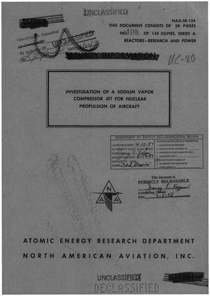 Primary view of object titled 'Investigation of a Sodium Vapor Compressor Jet for Nuclear Propulsion of Aircraft'.