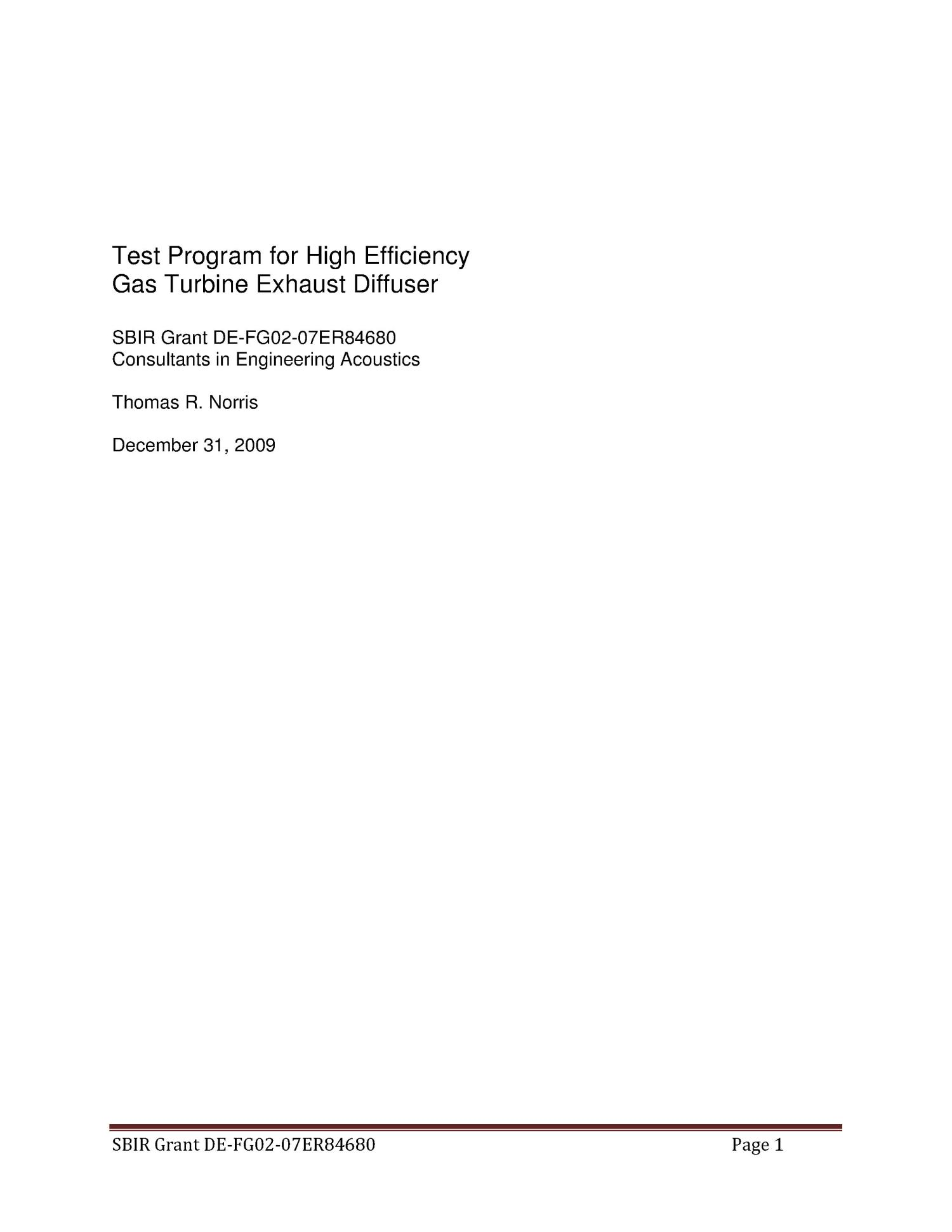 Test Program for High Efficiency Gas Turbine Exhaust Diffuser