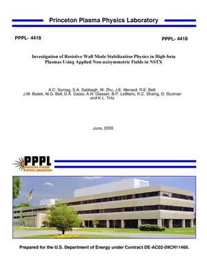 Primary view of object titled 'Investigation of Resistive Wall Mode Stabilization Physics in High-beta Plasmas Using Applied Non-axisymmetric Fields in NSTX'.