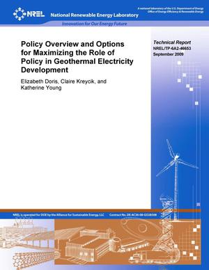 Primary view of object titled 'Policy Overview and Options for Maximizing the Role of Policy in Geothermal Electricity Development'.