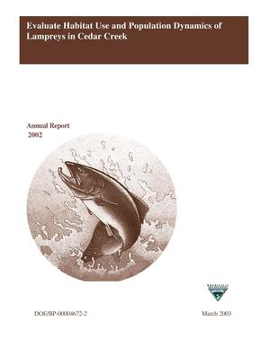 Primary view of object titled 'Evaluate Habitat Use and Population Dynamics of Lampreys in Cedar Creek, Annual Report 2002.'.