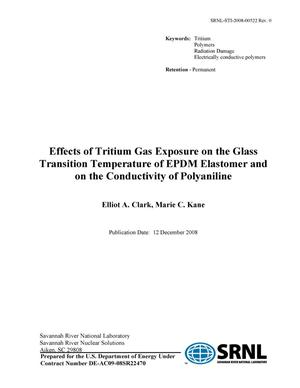 Primary view of object titled 'EFFECTS OF TRITIUM GAS EXPOSURE ON THE GLASS TRANSITION TEMPERATURE OF EPDM ELASTOMER AND ON THE CONDUCTIVITY OF POLYANILINE'.