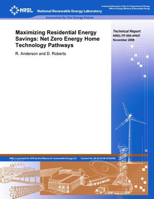 Primary view of object titled 'Maximizing Residential Energy Savings: Net Zero Energy House (ZEH) Technology Pathways'.