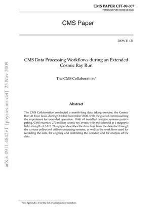 Primary view of object titled 'CMS Data Processing Workflows during an Extended Cosmic Ray Run'.