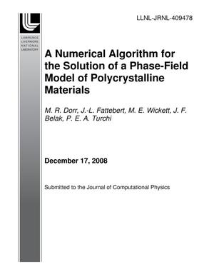 Primary view of object titled 'A Numerical Algorithm for the Solution of a Phase-Field Model of Polycrystalline Materials'.